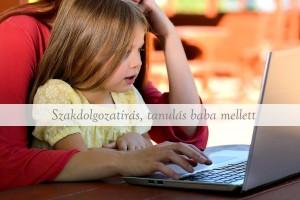 Szakdolgozatírás, tanulás baba mellett