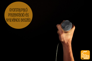 Gyorstalpaló: Prezentáció és nyilvános beszéd
