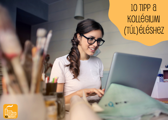 10 tipp a kollégiumi (túl)éléshez